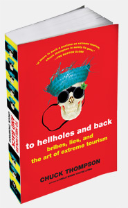 To Hellholes and Back by Chuck Thomspon