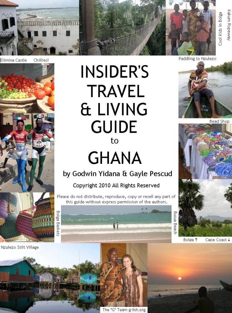 Insider's Travel & Living Guide to Ghana