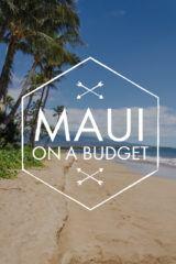 maui on a budget