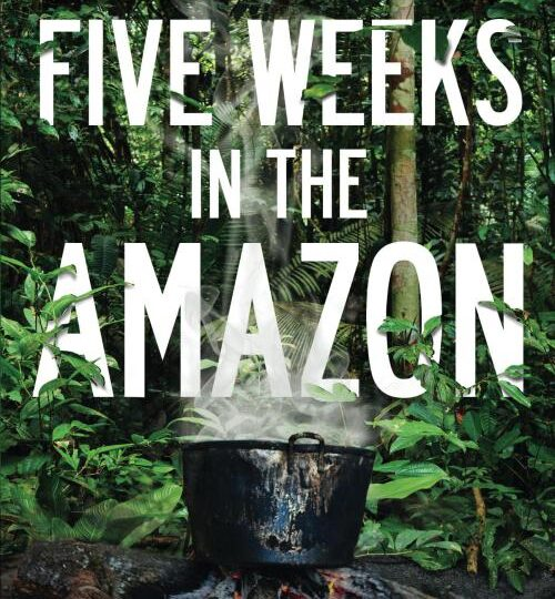 Five Weeks in the Amazon