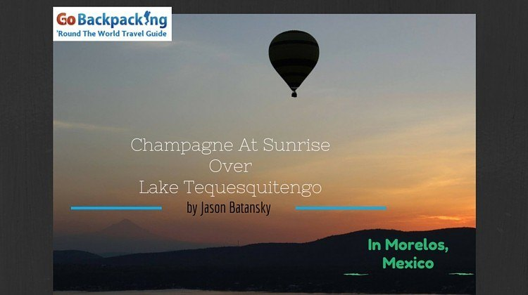 Champagne At Sunrise OverLake TequesquitengoON