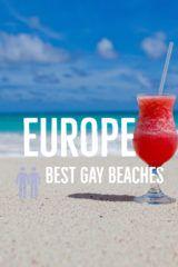 europe best gay beaches