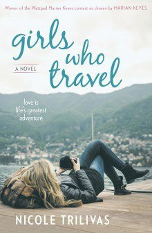 Girls Who Travel by Nicole Trilivas